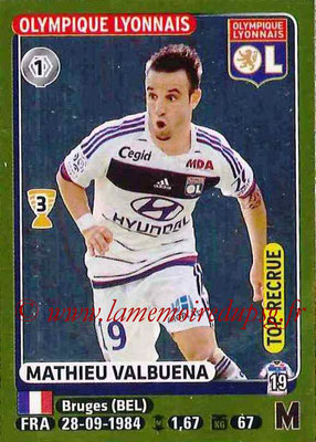 2015-16 - Panini Ligue 1 Stickers - N° 216 - Mathieu VALBUENA (Olympique Lyonnais) (Top recrue)