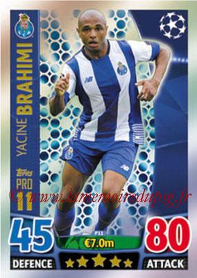 2015-16 - Topps UEFA Champions League Match Attax - N° P11 - Yacine BRAHIMI (FC Porto) (Pro 11)