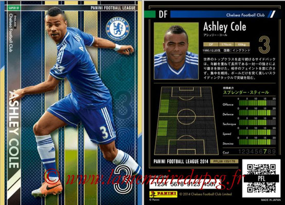 Panini Football League 2014 - PFL08 - N° 155 - Ashley COLE (Chelsea FC) (Super DF)