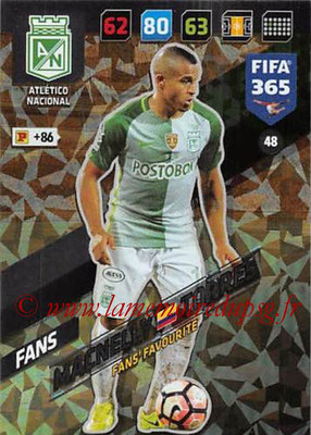 2017-18 - Panini FIFA 365 Cards - N° 048 - Macnelly TORRES (Atletico Nacional) (Fans'Favourite)