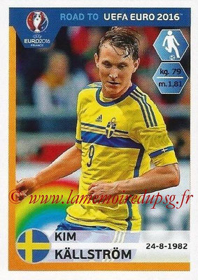 Panini Road to Euro 2016 Stickers - N° 345 - Kim KALLSTROM (Suède)
