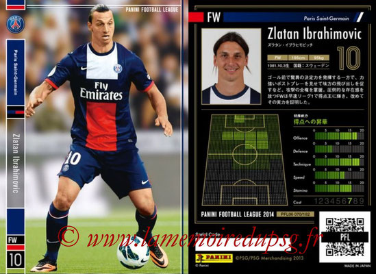 Panini Football League 2014 - PFL06 - N° 070 - Zlatan IBRAHIMOVIC (Paris Saint-Germain)