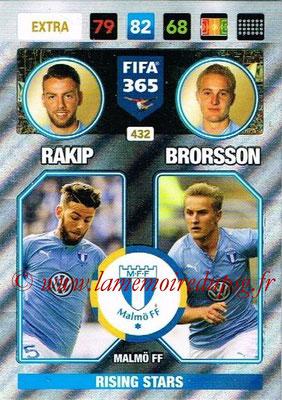 2016-17 - Panini Adrenalyn XL FIFA 365 - N° 432 - RAKIP + BRORSSON (Malmö FF) (Rising Stars) (Nordic Edition)