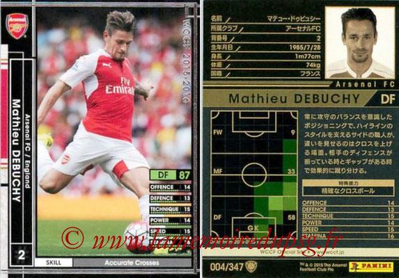 2015-16 - Panini WCCF - N° 004 - Mathieu DEBUCHY (Arsenal FC)
