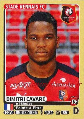 2015-16 - Panini Ligue 1 Stickers - N° 392 - Dimitri CAVARE (Stade Rennais FC)