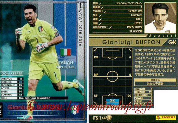 2015-16 - Panini WCCF - N° ITS1 - Gianluigi BUFFON (Italie) (Italian Superstars)