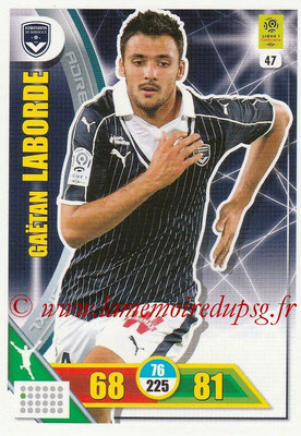 2017-18 - Panini Adrenalyn XL Ligue 1 - N° 047 - Gaëtan LABORDE (Bordeaux)
