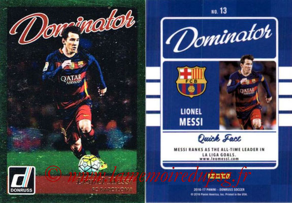 2016 - Panini Donruss Cards - N° D13 - Lionel MESSI (FC Barcelone) (Dominator)