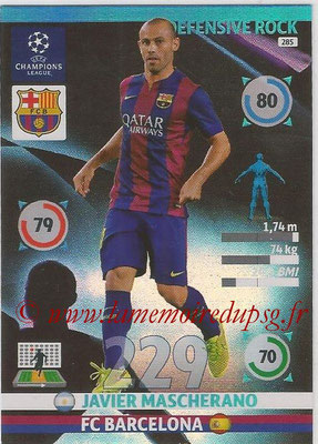 2014-15 - Adrenalyn XL champions League N° 285 - Javier MASCHERANO (FC Barcelona) (Defensive Rock)