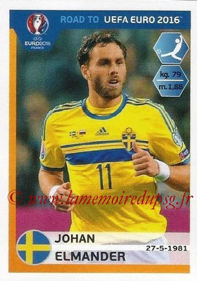 Panini Road to Euro 2016 Stickers - N° 350 - Johan ELMANDER (Suède)
