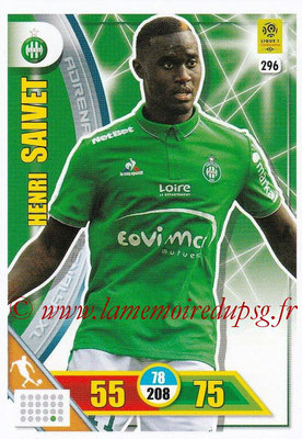 2017-18 - Panini Adrenalyn XL Ligue 1 - N° 296 - Henri SAIVET (Saint-Etienne)