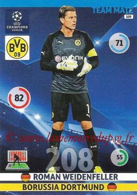 2014-15 - Adrenalyn XL champions League N° 109 - Roman WEIDENFELLER (Borussia Dortmund)