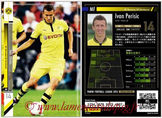 Panini Football League 2013 - PFL02 - N° 102 - Ivan Perisic ( BV Borussia 09 Dortmund )