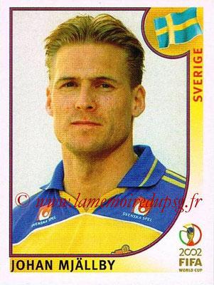 2002 - Panini FIFA World Cup Stickers - N° 444 - Johan MJÄLLBY (Suede)