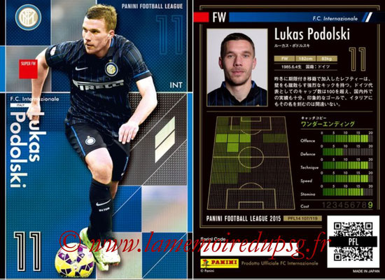 Panini Football League 2015 - PFL14 - N° 107 - Lukas PODOLSKI (FC Internazionale) (Super FW)