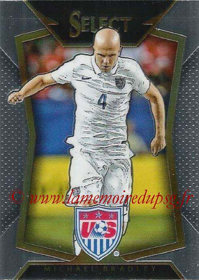2015 - Panini Select Soccer - N° 018 - Michael BRADLEY (États Unis)