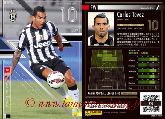 Panini Football League 2015 - PFL13 - N° 010 - Carlos TEVEZ (Juventus FC) (Star)
