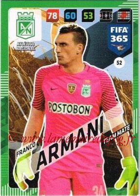 2017-18 - Panini FIFA 365 Cards - N° 052 - Franco ARMANI (Atletico Nacional)