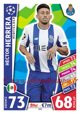 2017-18 - Topps UEFA Champions League Match Attax - N° 225 - Hector HERRERA (FC Porto)
