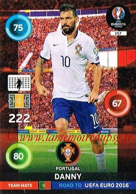 Panini Road to Euro 2016 Cards - N° 157 - DANNY (Portugal)