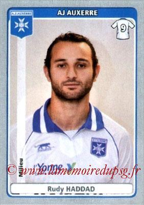 N° 040 - Rudy HADDAD (2004-06, PSG > 2011-12, Auxerre)