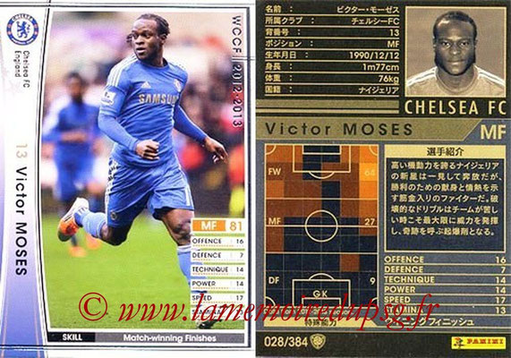 2012-13 - WCCF - N° 028 - Victor MOSES (Chelsea FC)