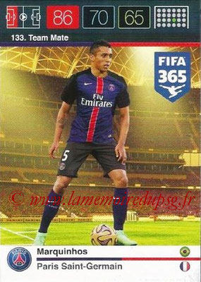 N° 133 - MARQUINHOS (Team Mate)