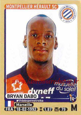 2015-16 - Panini Ligue 1 Stickers - N° 277 - Bryan DABO (Montpellier Hérault SC)