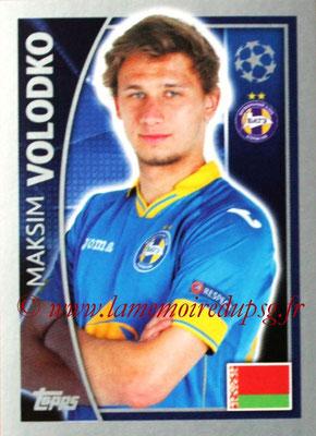 2015-16 - Topps UEFA Champions League Stickers - N° 360 - Maksim VOLODKO (FC Bate Borisov)