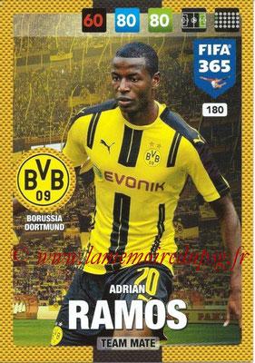 2016-17 - Panini Adrenalyn XL FIFA 365 - N° 180 - Adrian RAMOS (Borussia Dortmund)