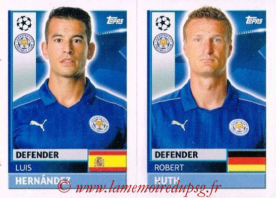 2016-17 - Topps UEFA Champions League Stickers - N° LEI 8-9 - Robert HUTH + Luis HERNANDEZ (Leicester City FC)