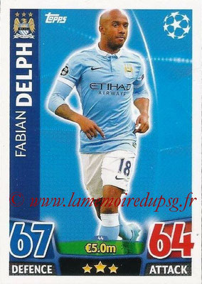 2015-16 - Topps UEFA Champions League Match Attax - N° 044 - Fabian DELPH (Manchester City FC)