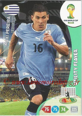2014 - Panini FIFA World Cup Brazil Adrenalyn XL - N° 308 - Maxi PEREIRA (Uruguay) (Utility Player)