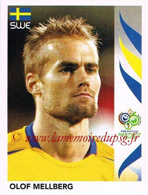 2006 - Panini FIFA World Cup Germany Stickers - N° 156 - Olof MELLBERG (Suède)