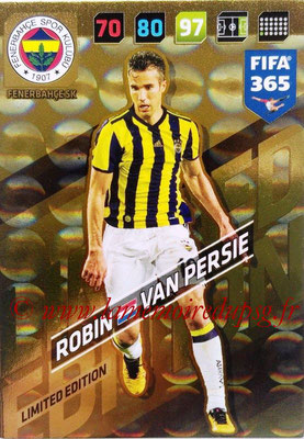 2017-18 - Panini FIFA 365 Cards - N° LE-RVP - Robin VAN PERSIE (Fenerbahce) (Limited Edition)