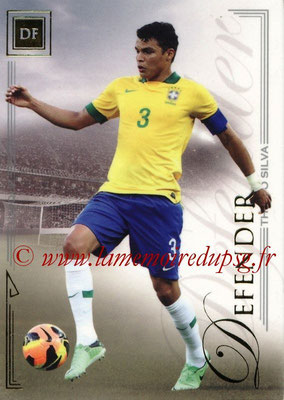2014 - Futera World Football Unique - N° 028 - Thiago SILVA (Defender)