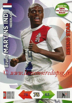 2014 - Panini Road to FIFA World Cup Brazil Adrenalyn XL - N° 132 - Bruno MARTINS INDI (Pays-Bas) (Rising Star)