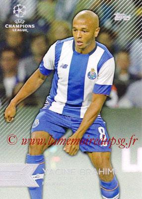 2015-16 - Topps UEFA Champions League Showcase Soccer - N° 165 - Yacine BRAHIMI (FC Porto)