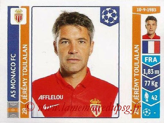2014-15 - Panini Champions League N° 241 - Jérémy TOULALAN (AS Monaco)