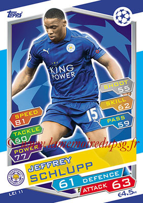 2016-17 - Topps UEFA Champions League Match Attax - N° LEI11 - Jeffrey SCHLUPP (Leicester City FC)