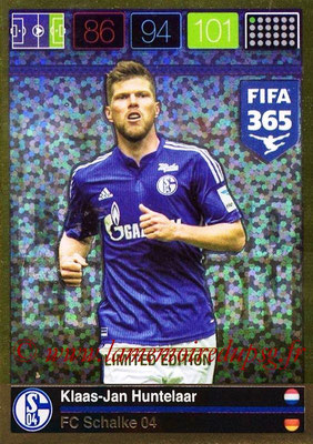 2015-16 - Panini Adrenalyn XL FIFA 365 - N° LE-KH - Klaas-Jan HUNTELAAR (FC Schalke 04) (Limited Edition)