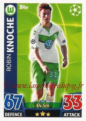2015-16 - Topps UEFA Champions League Match Attax - N° 112 - Robin KNOCHE (VFL Wolfsburg)