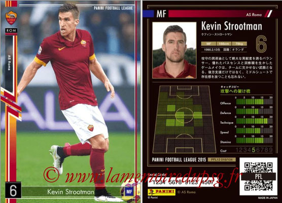 Panini Football League 2015 - PFL12 - N° 018 - Kevin STROOTMAN (AS Roma)