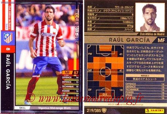 2013-14 - WCCF - N° 219 - Raul GARCIA (Atletico Madrid)
