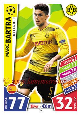2017-18 - Topps UEFA Champions League Match Attax - N° 096 - Marc BARTRA (Borussia Dortmund)