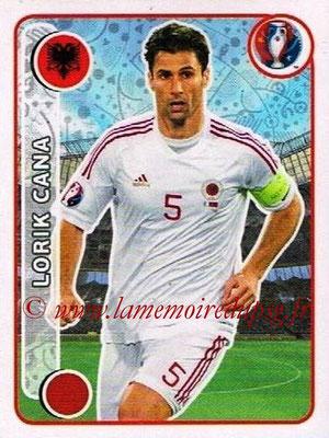 Panini Euro 2016 Stickers - N° 089 - Lorik CANA (Albanie)