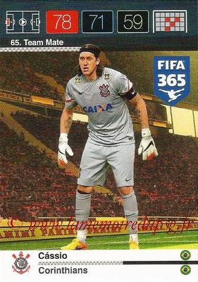 2015-16 - Panini Adrenalyn XL FIFA 365 - N° 065 - CASSIO (Corinthians) (Team Mate)