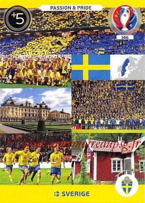 Panini Euro 2016 Cards - N° 386 - Passion and Pride de Suède