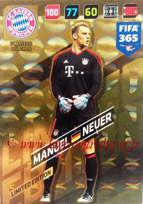 2017-18 - Panini FIFA 365 Cards - N° LE-MN - Manuel NEUER (FC Bayern Munich) (Limited Edition)