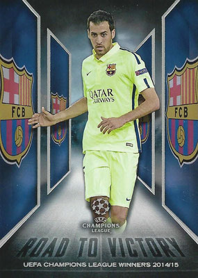 2015-16 - Topps UEFA Champions League Showcase Soccer - N° RTV-04 - Sergio BUSQUETS (FC Barcelone) (Road to Victory)